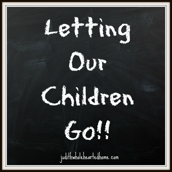 Letting Our Children Go