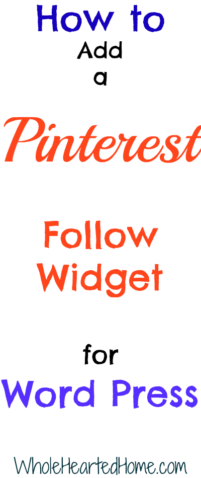 How to Add a Pinterest Follow Widget for Word Press