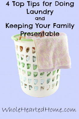 4 Top Tips for Doing Laundry and Keeping Your Family Presentable