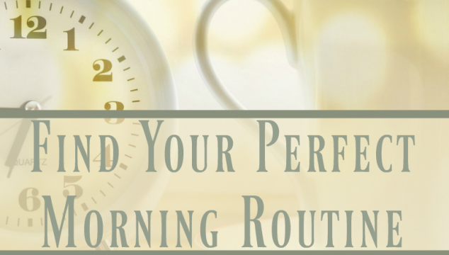 Find Your Perfect Morning Routine