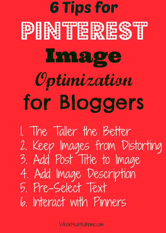 6 Tips for Pinterest Image Optimization for Bloggers + WholeHearted Wednesday #97
