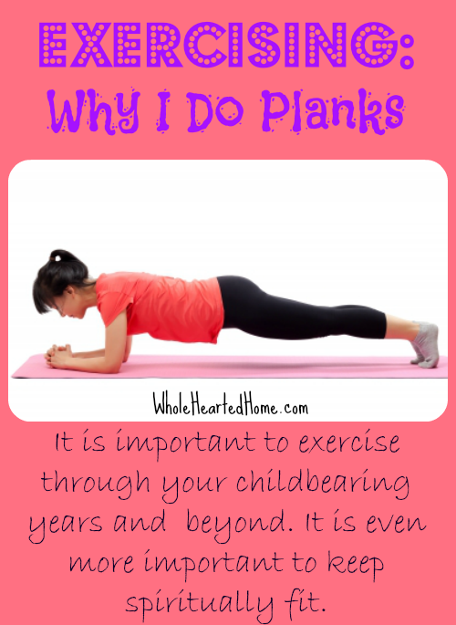 Exercising: Why I Do Planks