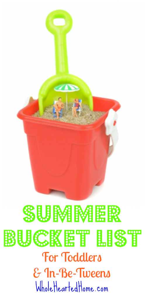 Summer Bucket List for Toddlers & In-Be-Tweens