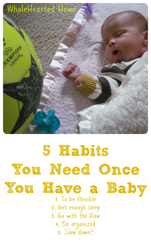 5 Habits You Need Once You Have a Baby