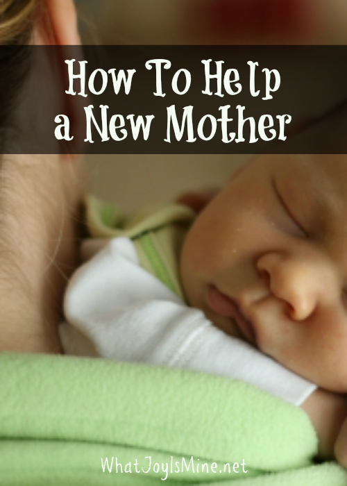 How To Help a New Mother
