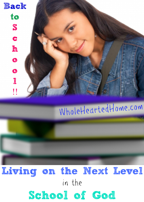 Living On The Next Level In The School Of God