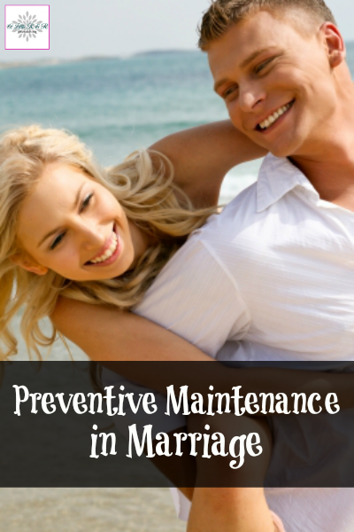 Preventive Maintenance in Marriage
