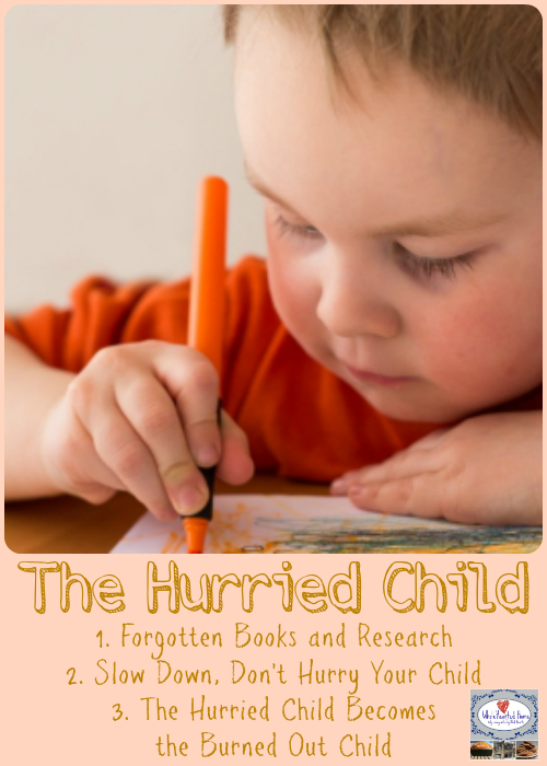 The Hurried Child + WholeHearted Wednesday Linkup #109