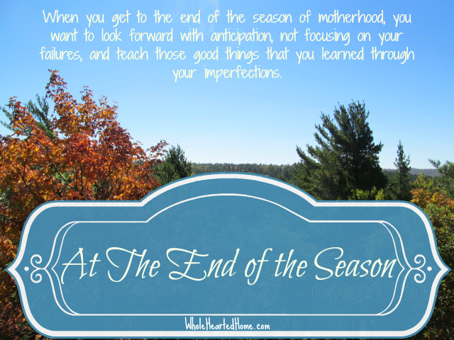 At the End of the Season + WholeHearted Wednesday #112