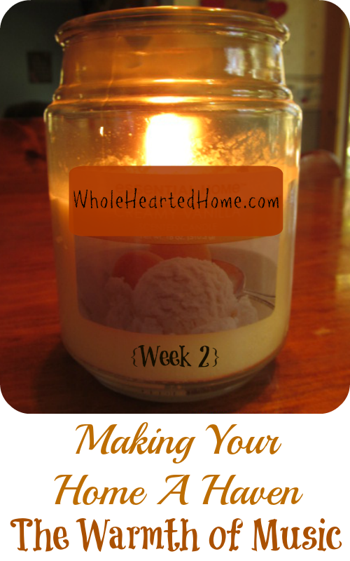 The Warmth of Music {Week 2 – Making Your Home A Haven}