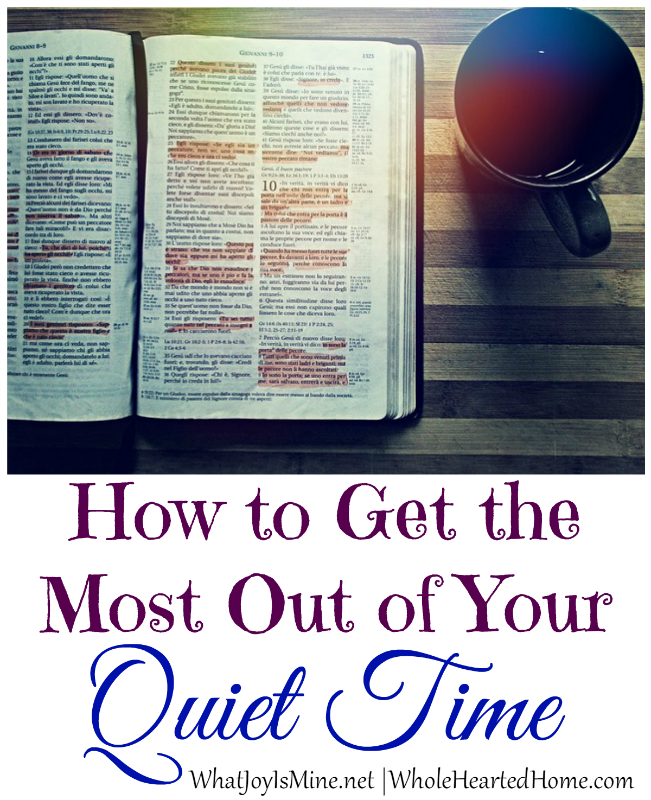 How To Get The Most Out of Your Quiet Time
