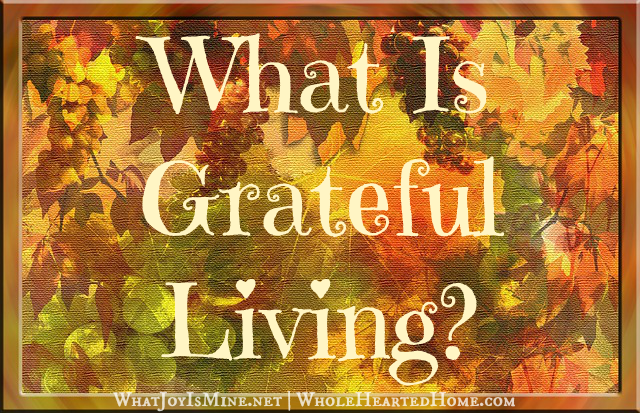What Is Grateful Living?
