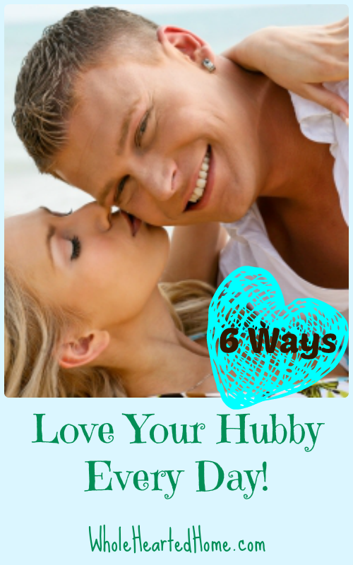 Love Your Hubby Every Day!