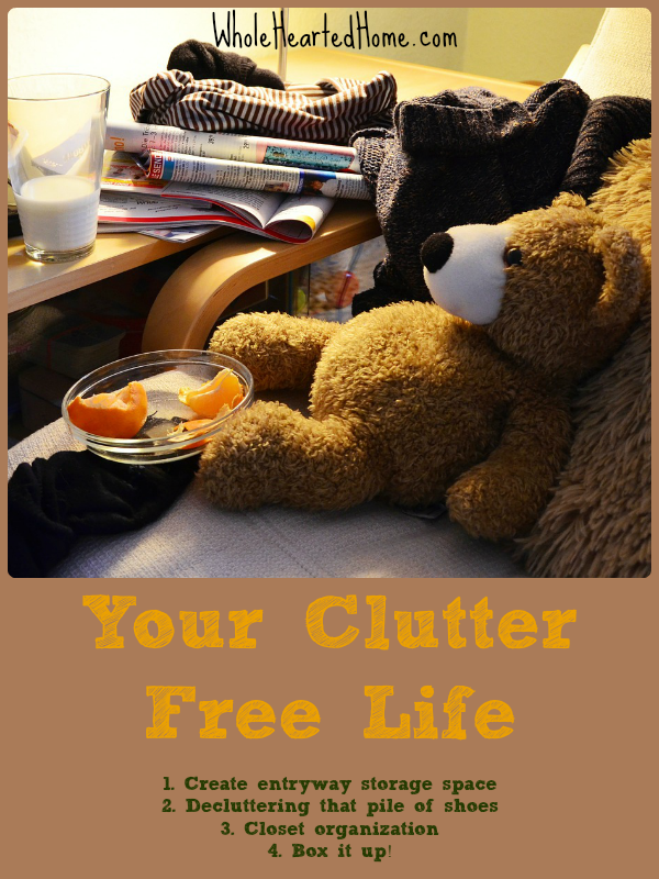 Your Clutter-Free-Life