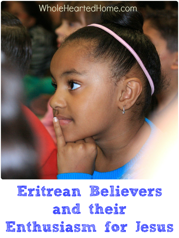 Eritrean Believers and Their Enthusiasm for Jesus + WholeHearted Wednesday #138