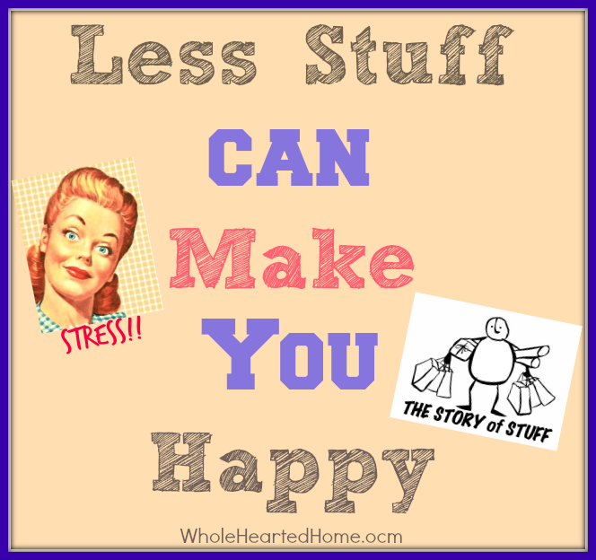 Less Stuff can Make You Happy