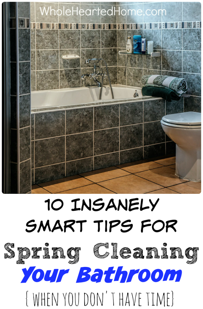 10 Insanely Smart Tips for Cleaning Your Bathroom