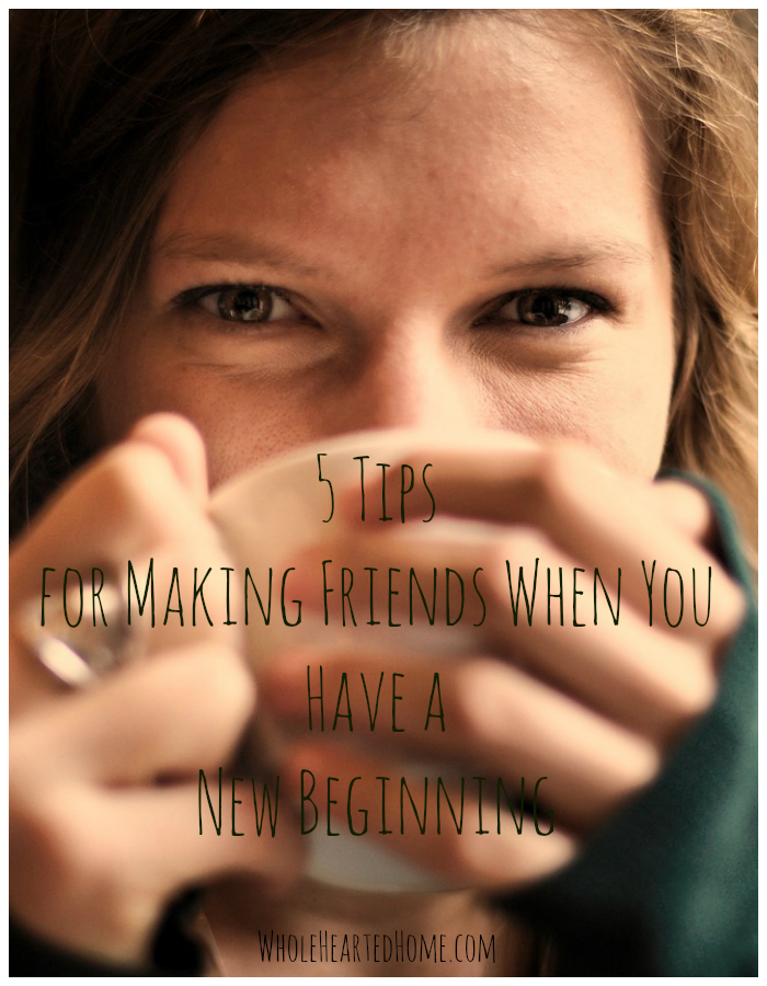 5 Tips for Making Friends When You Have a New Beginning