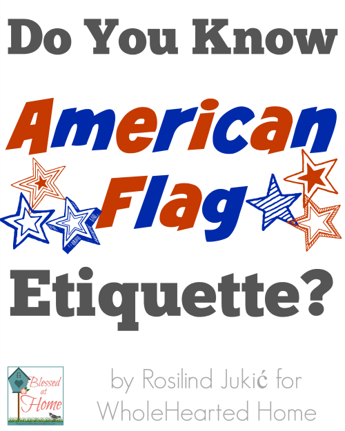 Do You Know American Flag Etiquette?