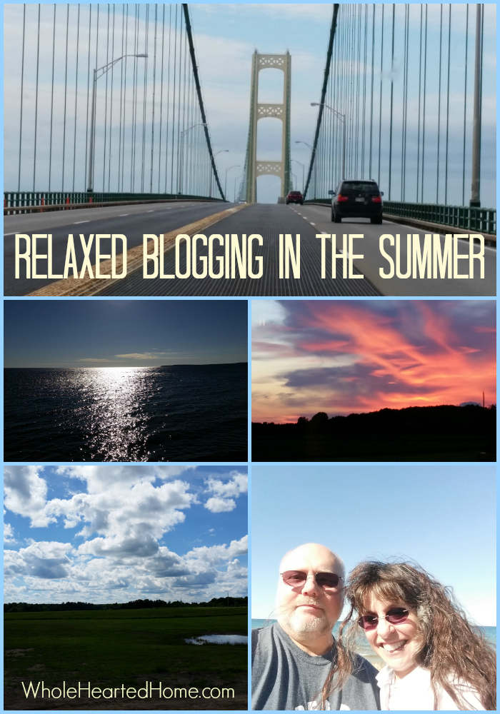 Relaxed Blogging in the Summer + WholeHearted Wednesday #146