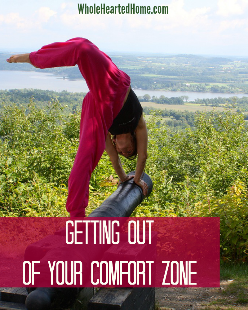 Getting of Out of Your Comfort Zone + WholeHearted Wednesday #156