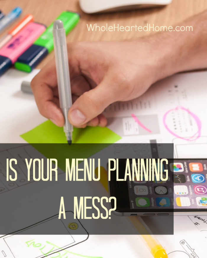 Is Your Menu Planning A Mess