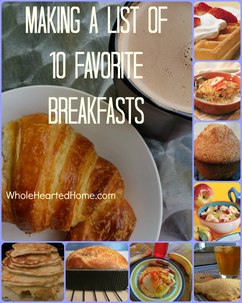 Making A List of 10 Favorite Breakfasts + WholeHearted Wednesday #161