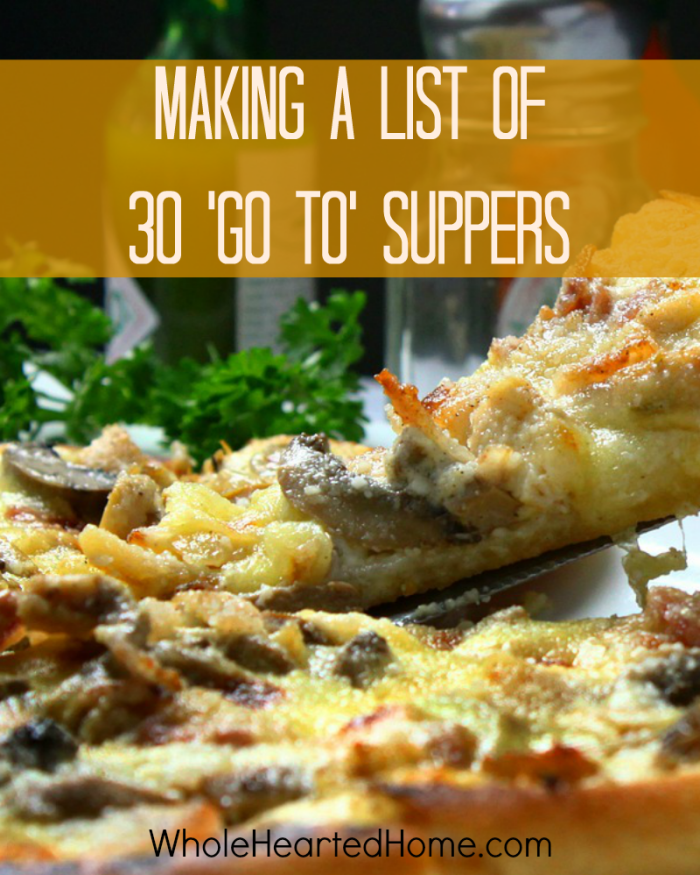 Making A List of 30 'Go To' Suppers