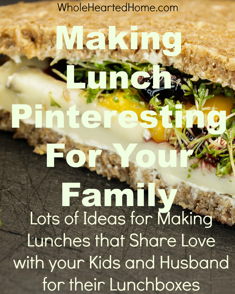 Making Lunch Pinteresting for Your Family