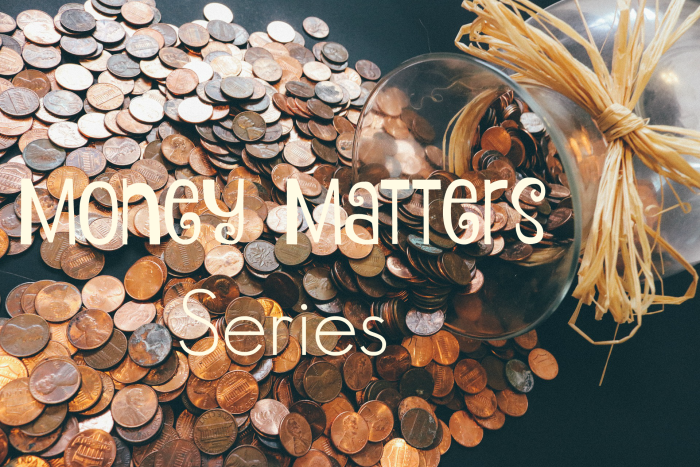Money Matters Series