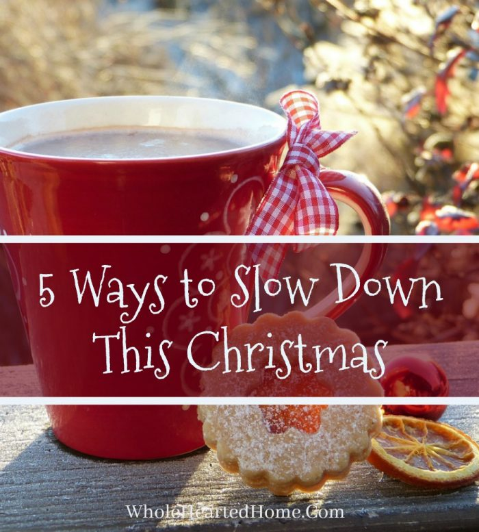 5-ways-to-slow-down-this-christmas