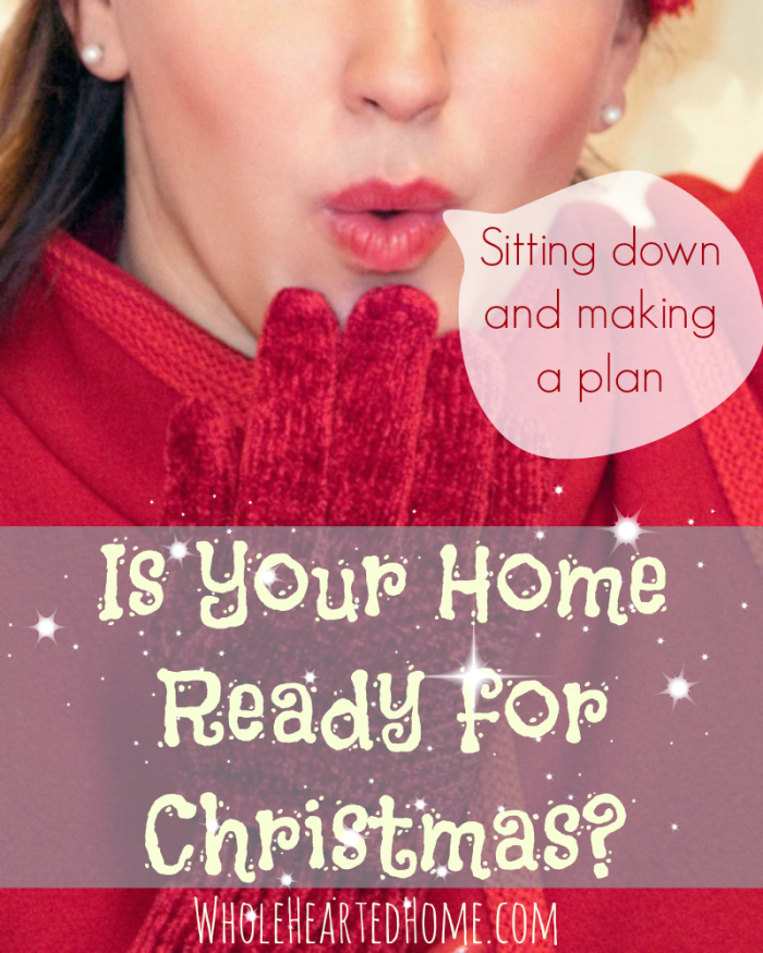 Is Your Home Ready For Christmas Wholehearted Wednesday
