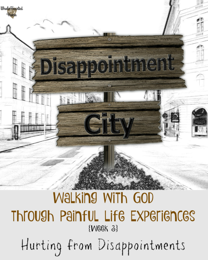 Walking with God through Painful Life Experiences {Week 3}