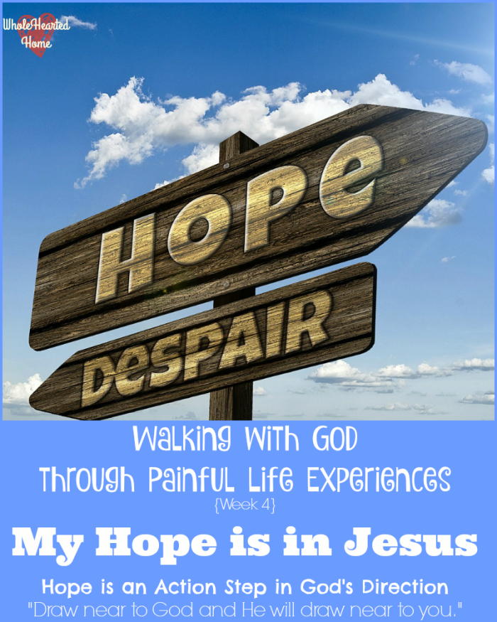 Walking with God through Painful Life Experiences {Week 4}