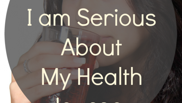 5 Reasons Why I am Serious About My Health Journey + WholeHearted Wednesday #195