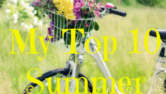 My Top 10 Summer Posts