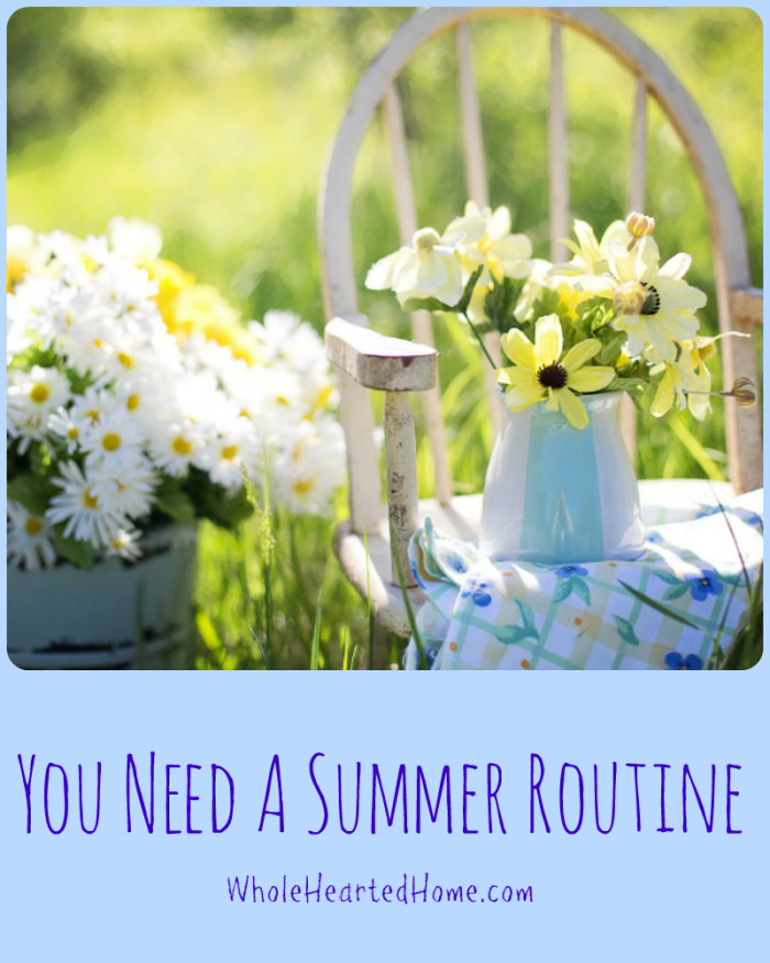 You Need A Summer Routine