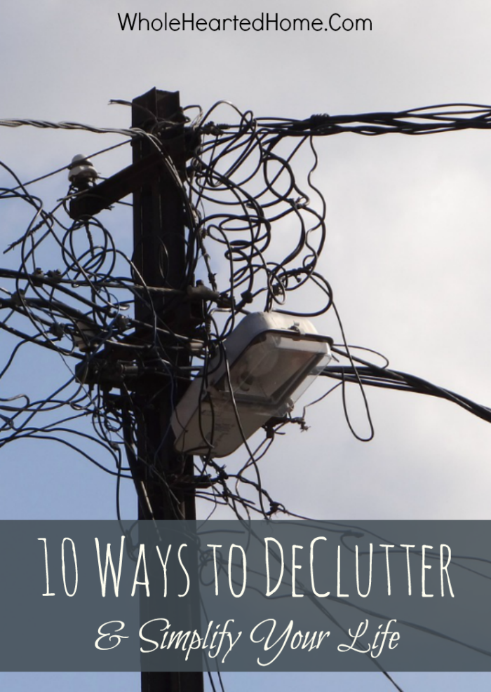 10 Ways to DeClutter and Simplify Your Life