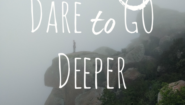 30 Day Dare to GO Deeper with God