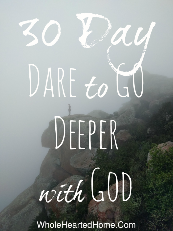 30-day-dare-to-go-deeper-with-god