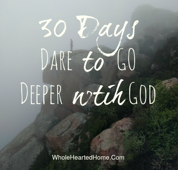 30-days-dare-to-go-deeper-with-god