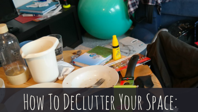How To DeClutter Your Space: Getting Started