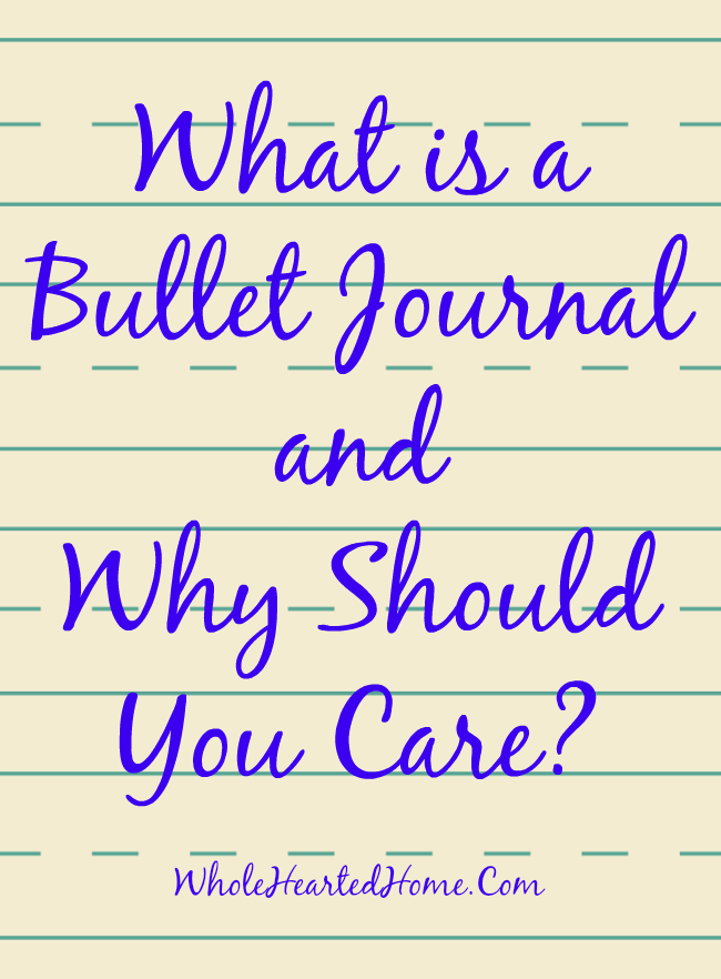 What is a Bullet Journal and Why Should You Care