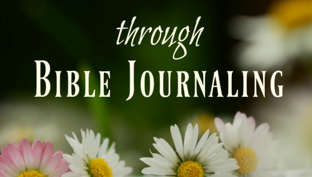 Dare to Go Deeper through Bible Journaling