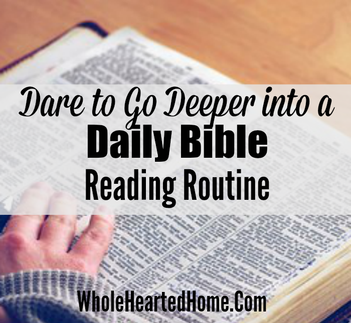 dare-to-go-deeper-into-a-daily-bible-reading-routine-2