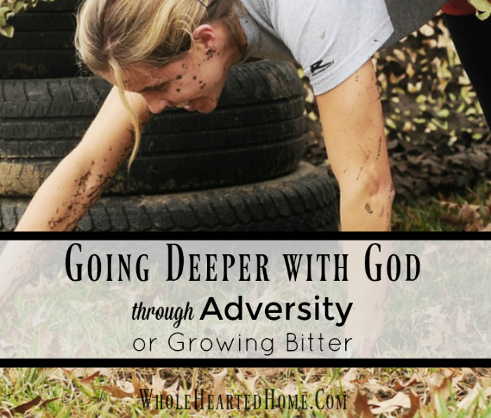 going-deeper-with-god-through-adversity-or-growing-bitter-2