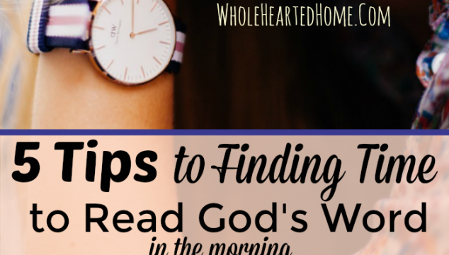 5 Tips for Finding Time to Read God's Word in the Morning