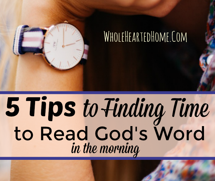 t-tips-to-finding-time-to-read-gods-word-in-the-morning