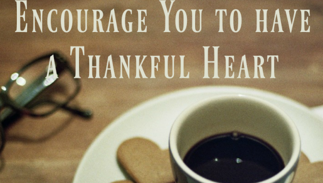 5 Psalms that will Encourage You to have a Thankful Heart