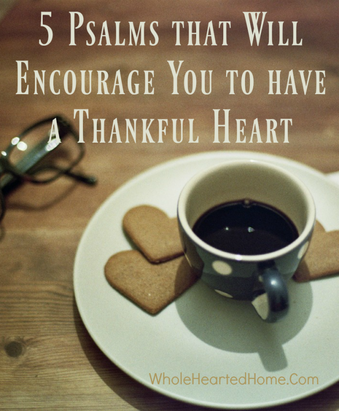 5-psalms-that-will-encourage-you-to-have-a-thankful-heart